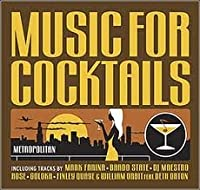 Music for Cocktails: Metropolitan