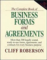 The Complete Book of Business Forms and Agreements, Book and 3.5' Disk Set