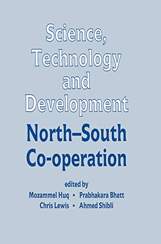 Science, Technology and Development: North-South Co-operation (English Edition)