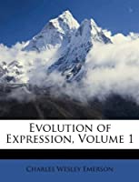 Evolution of Expression Volume 1 [並行輸入品]