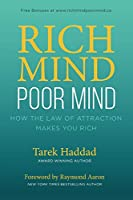 RICH MIND POOR MIND: How The Law of Attraction Makes You Rich