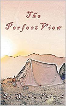 The Perfect View (Tahoe Series Book 3) by [Pyland, Nicole]