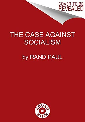 The Case Against Socialism (English Edition)