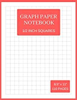 Graph Paper Notebook: 1/2 Inch Squares (Large, 110 Pages, Thin Gray Lines, Red and White Soft Cover)