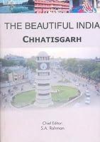 The Beautiful India - Chhatisgarh