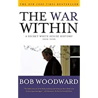 The War Within: A Secret White House History 2006-2008 (English Edition)