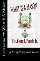 What Is A Mason (Volume 1) [並行輸入品]