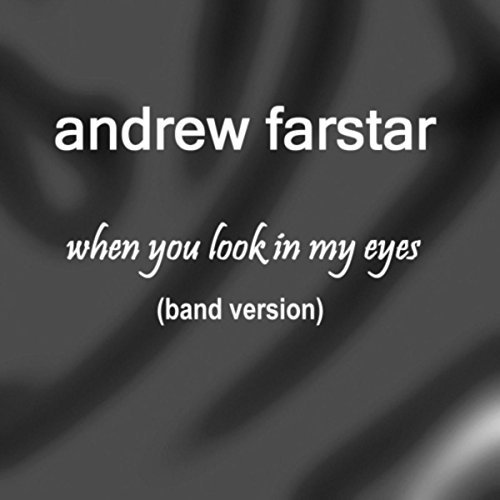 When You Look in My Eyes (Band Version)