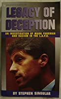 Legacy of Deception: An Investigation of Mark Fuhrman and Racism in the L.A.P.D.