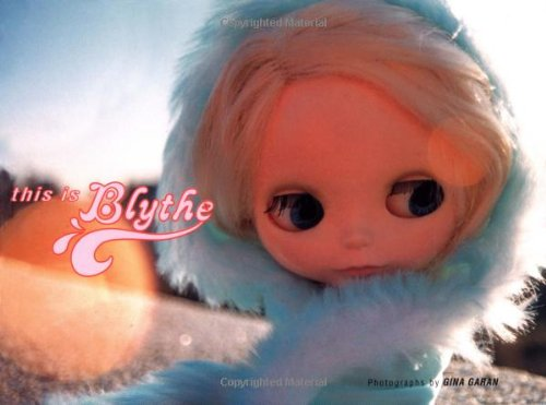 This is Blytheの詳細を見る