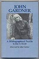 John Gardner, a Bibliographical Profile