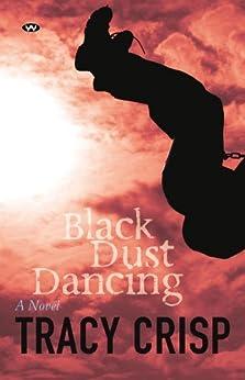 Black Dust Dancing by [Crisp, Tracy]