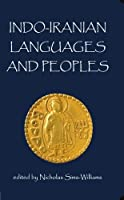 Indo-Iranian Languages and Peoples (Proceedings of the British Academy)
