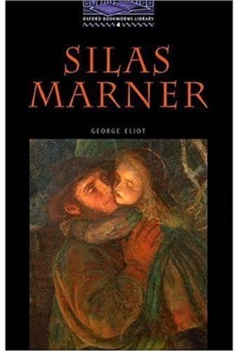 Silas Marner: Level 4 (Bookworms Series)の詳細を見る
