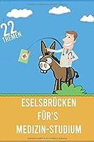 Eselsbruecken fuer's Medizin-Studium: 22 Themen