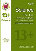 New 13+ Science Practice Book for the Common Entrance Exams with Answers & Online Practice Papers (Reading Sat)