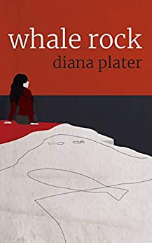 Whale Rock by [Plater, Diana]