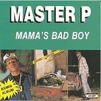 Mama's Bad Boy by Master P