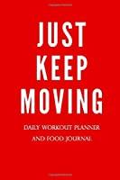 Gym Logging Daily Workout Meal Planner: Paperback 100 Pages 6 x 9 Inch: Paperback - 100 Pages - 6 x 9 Inch - Planner With Charts For Reps, Sets, Weight - Meal Planner Up To 5 Meals