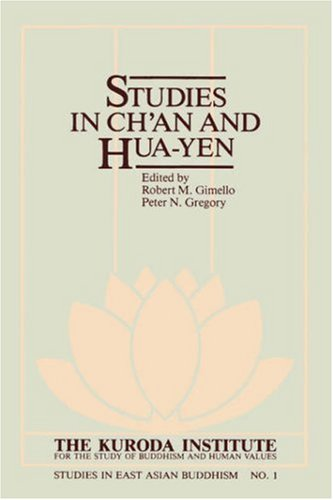 Studies in Ch'an and Hua-Yen (Studies in East Asian Buddhism)