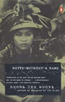 Novel without a Name by Duong Thu Huong(1996-06-01)