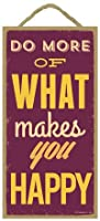 "(sjt94147 ) Do More Of What Makes You Happy 5 "" x 10 "" Wood Sign Plaque"