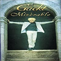 Mizerable 2 by Gackt