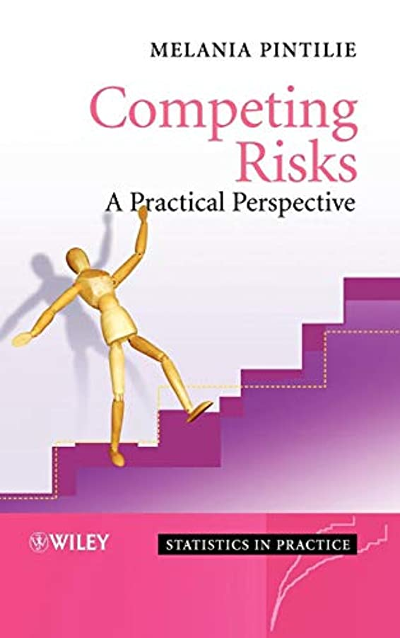 前売公平ありそうCompeting Risks: A Practical Perspective (Statistics in Practice)