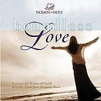 Women of Faith: Boundless Love