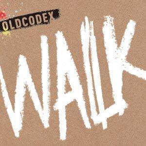 WALK【初回限定盤】(DVD付) OLDCODEX ランティス