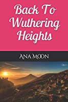Back To Wuthering Heights