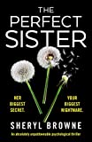 The Perfect Sister: An absolutely unputdownable psychological thriller (English Edition)