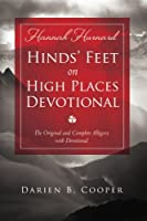 Hinds' Feet on High Places: The original and complete allegory with a devotional for women by Darien Cooper