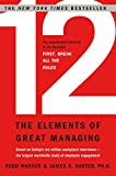 12: The Elements of Great Managing (English Edition)