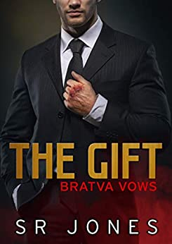 The Gift: Bratva Vows One by [Jones, SR ]