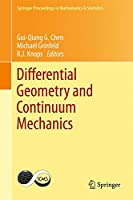 Differential Geometry and Continuum Mechanics (Springer Proceedings in Mathematics & Statistics)