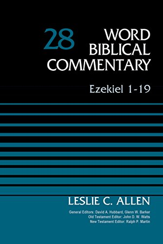 Ezekiel 1-19, Volume 28 (Word Biblical Commentary)