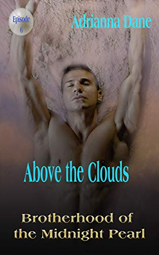 Above the Clouds (Midnight Pearl Brotherhood Book 6) (English Edition)