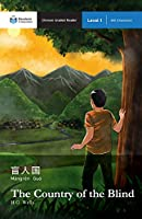 The Country of the Blind: Mandarin Companion Graded Readers Level 1