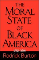 The Moral State Of Black America