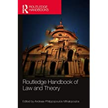 Routledge Handbook of Law and Theory (Routledge Handbooks)