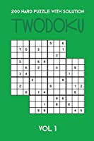 200 Hard Puzzle With Solution Twodoku Vol 1: Two overlapping Sudoku, puzzle booklet, 2 puzzles per page