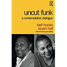 Uncut Funk: A Contemplative Dialogue
