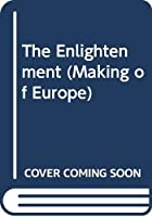 The Enlightenment (Making of Europe)
