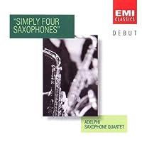 DEBUT ~ Adelphi Saxophone Quartet ~ Simply Four Saxophones