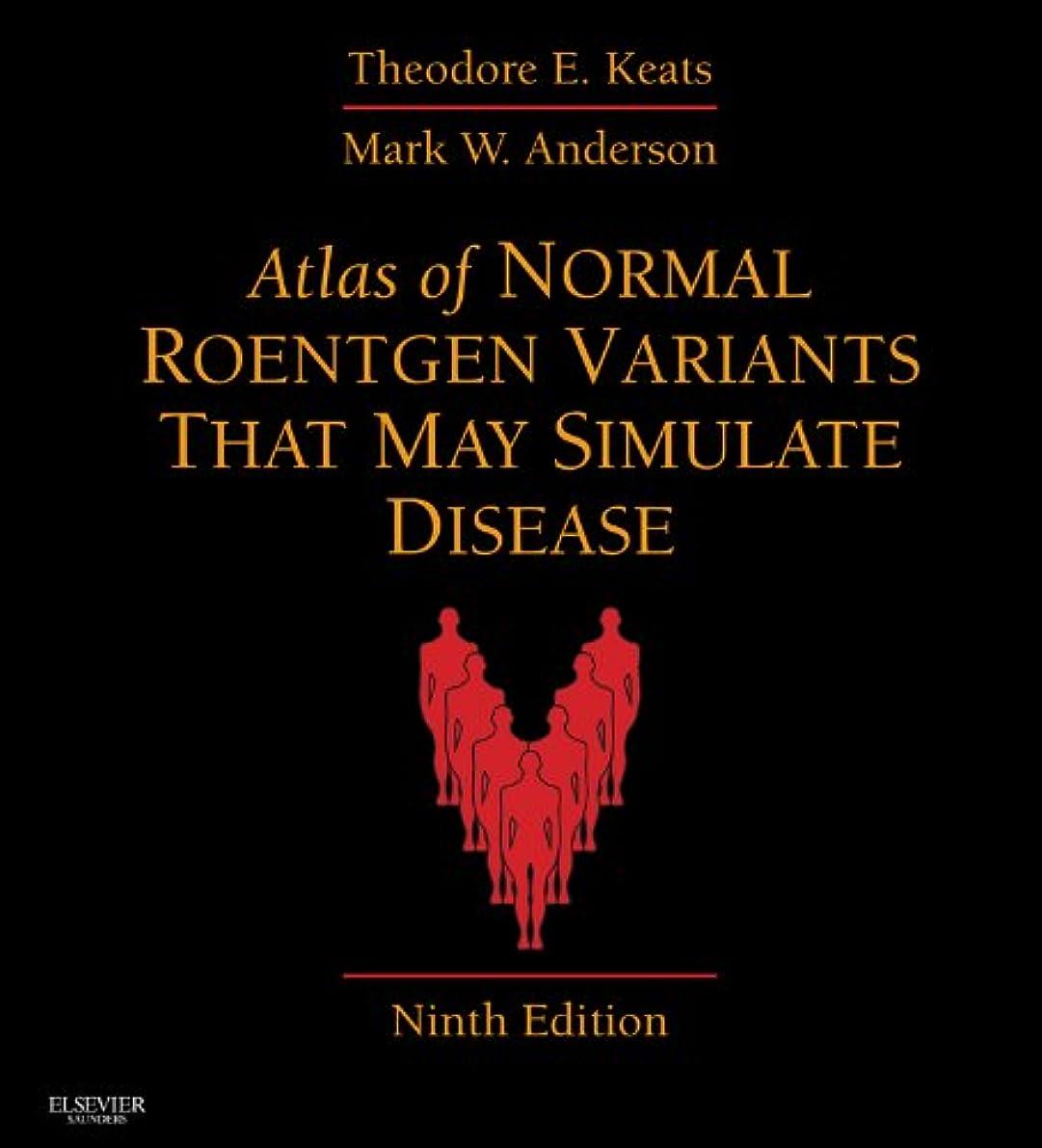 属する征服者頭痛Atlas of Normal Roentgen Variants That May Simulate Disease E-Book: Expert Consult - Enhanced Online Features and Print (English Edition)
