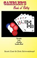 Gambler's Book of Poetry: Thoughts from a Ramblin Gamblin Mind