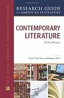 Contemporary Literature, 1970 to Present (Research Guide to American Literature)