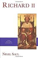 Richard II (The English Monarchs Series)