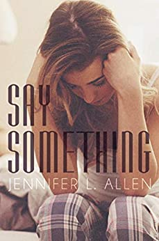 Say Something by [Allen, Jennifer L.]